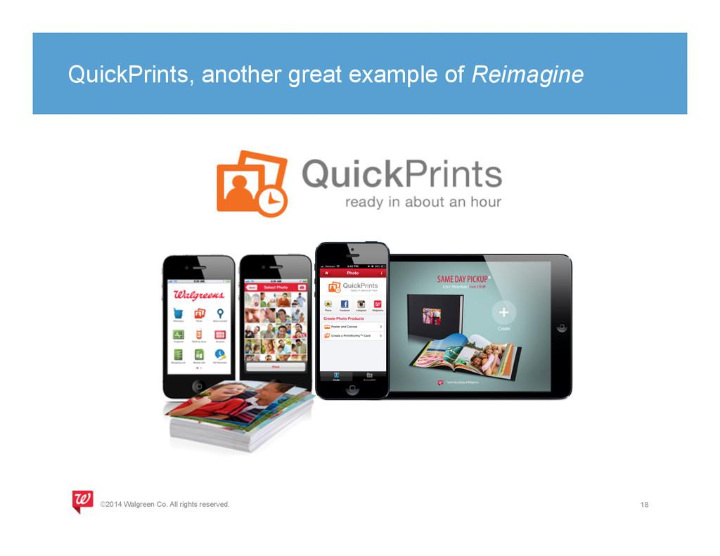 QuickPrints, another great example of Reimagine...