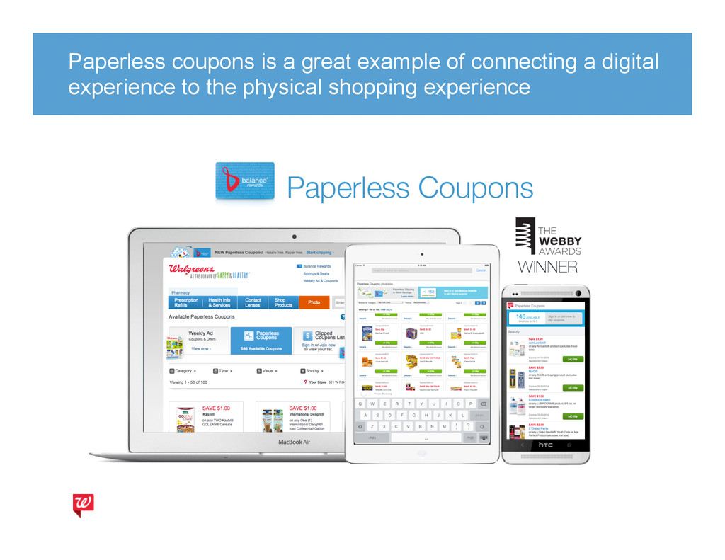 Paperless coupons is a great example of connect...