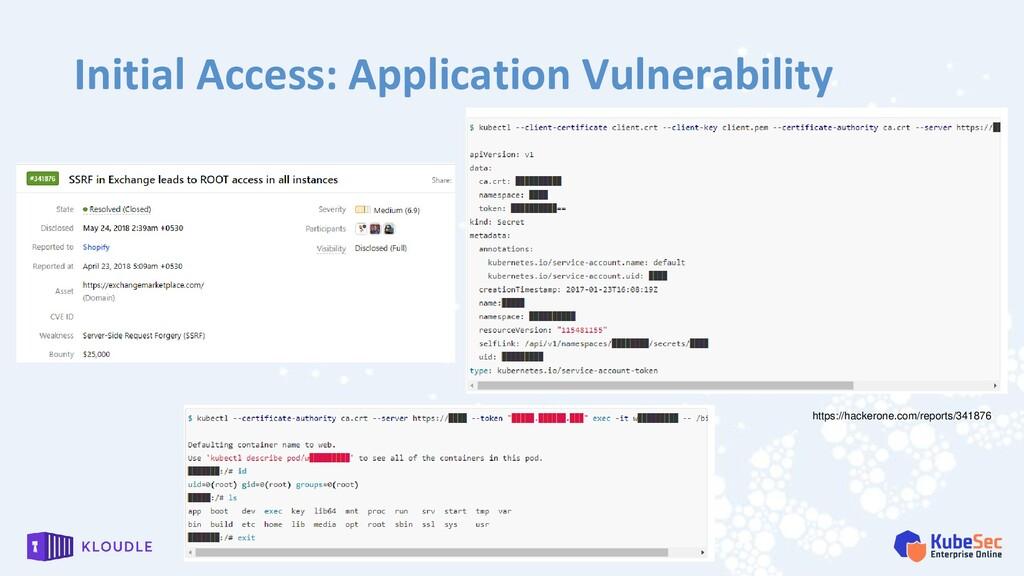 Initial Access: Application Vulnerability https...