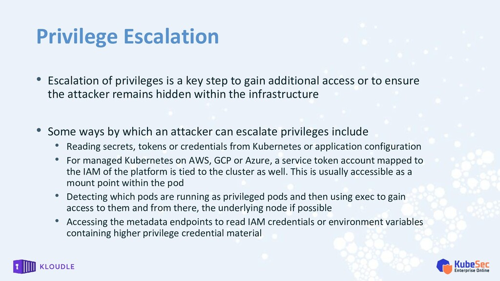 Privilege Escalation • Escalation of privileges...