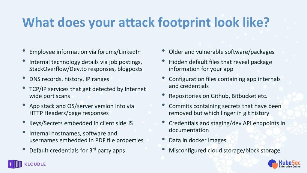 What does your attack footprint look like? • Em...