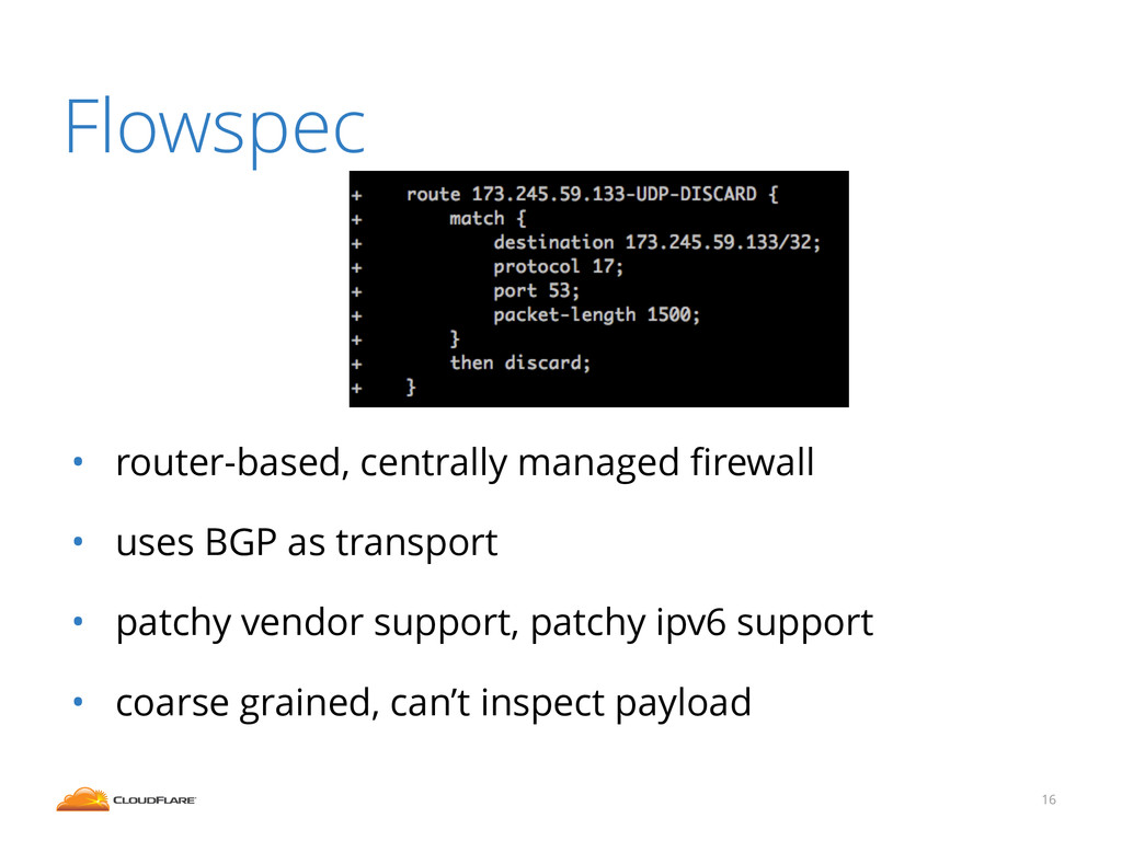 Flowspec ! ! ! • router-based, centrally manage...