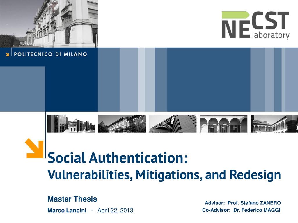 Social Authentication: Vulnerabilities, Mitigat...