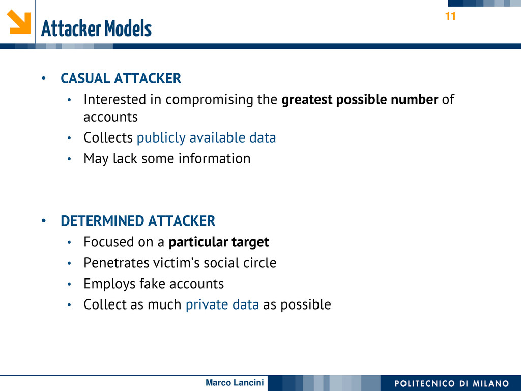 Marco Lancini Attacker Models • CASUAL ATTACKER...