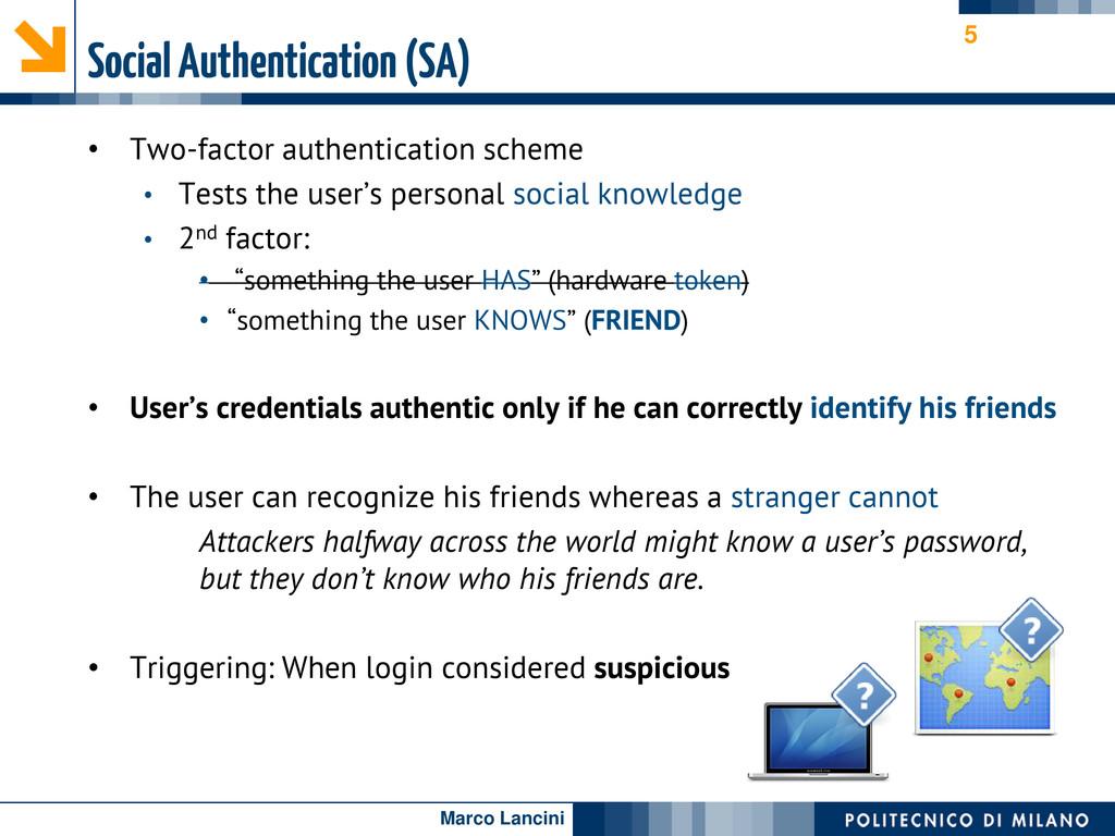 Marco Lancini Social Authentication (SA) • Two-...
