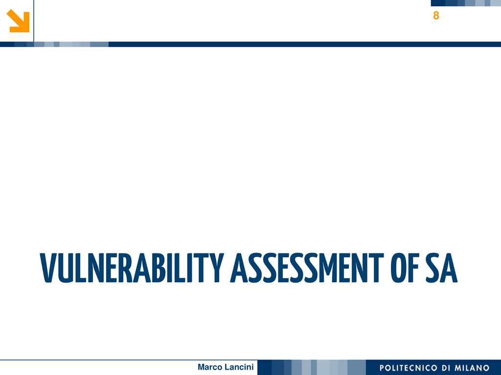 Marco Lancini VULNERABILITY ASSESSMENT OF SA 8