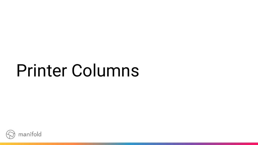 Printer Columns