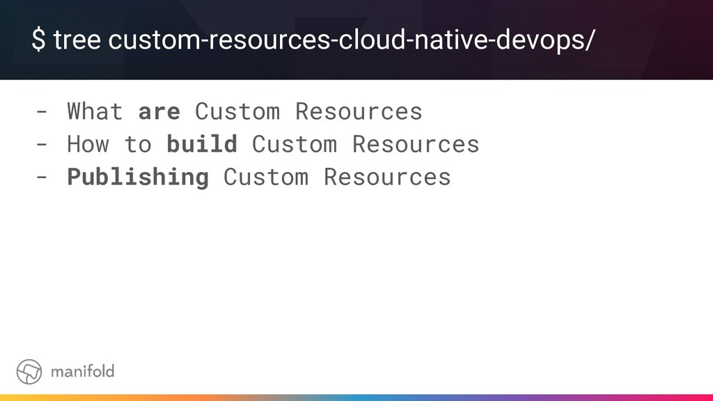$ tree custom-resources-cloud-native-devops/ - ...