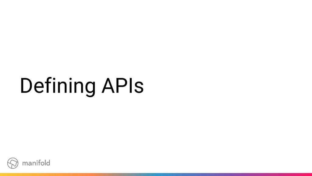 Defining APIs