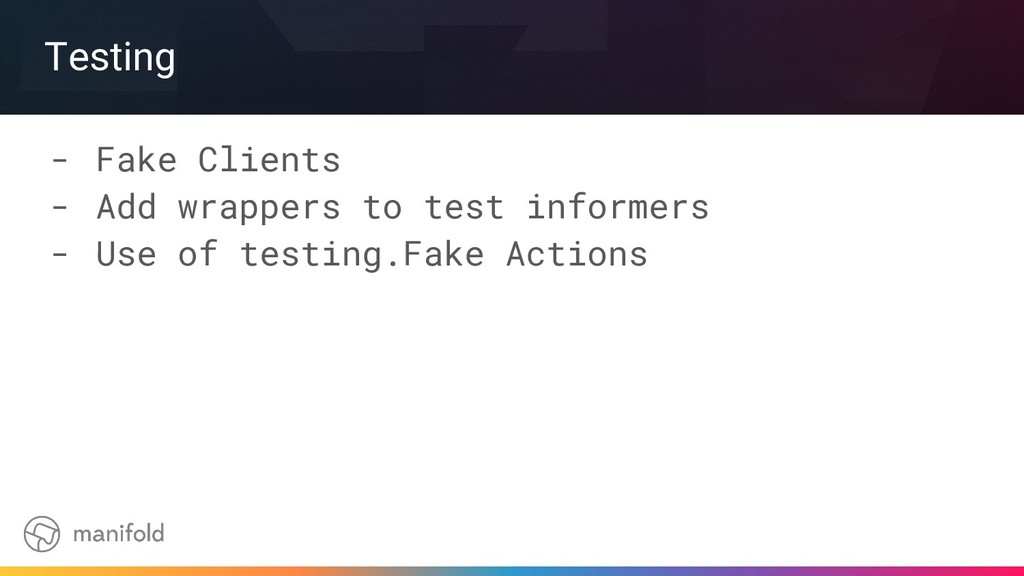 Testing - Fake Clients - Add wrappers to test i...