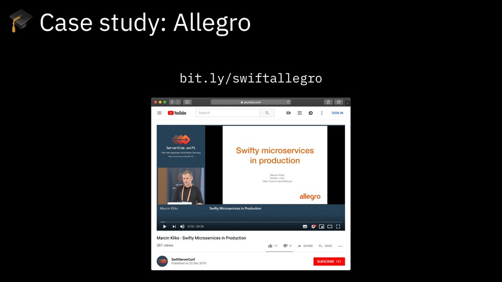 bit.ly/swiftallegro  Case study: Allegro