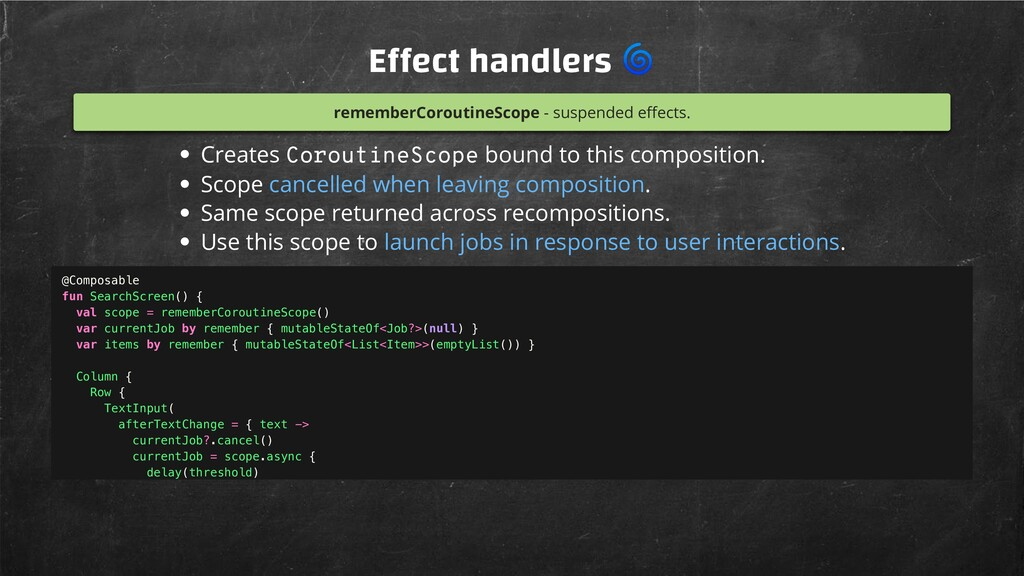 E ect handlers  rememberCoroutineScope - suspen...
