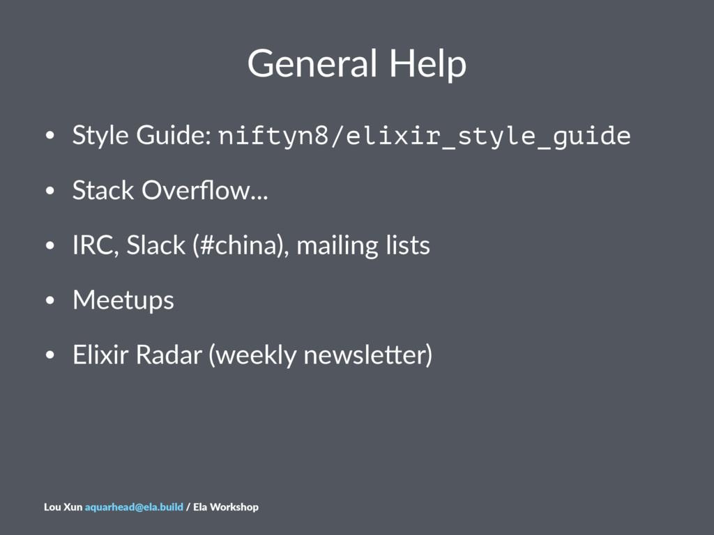 General'Help • Style'Guide:'niftyn8/elixir_styl...