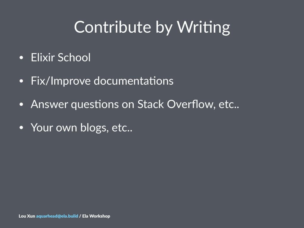 Contribute*by*Wri-ng • Elixir'School • Fix/Impr...