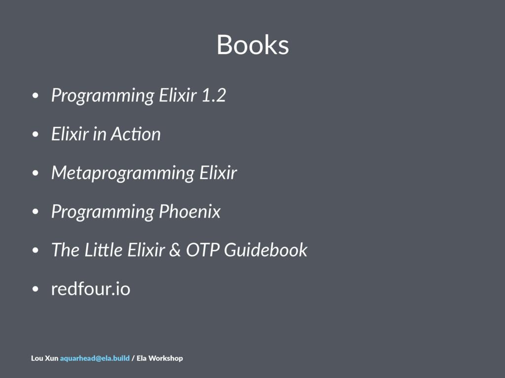 Books • Programming)Elixir)1.2 • Elixir)in)Ac2o...