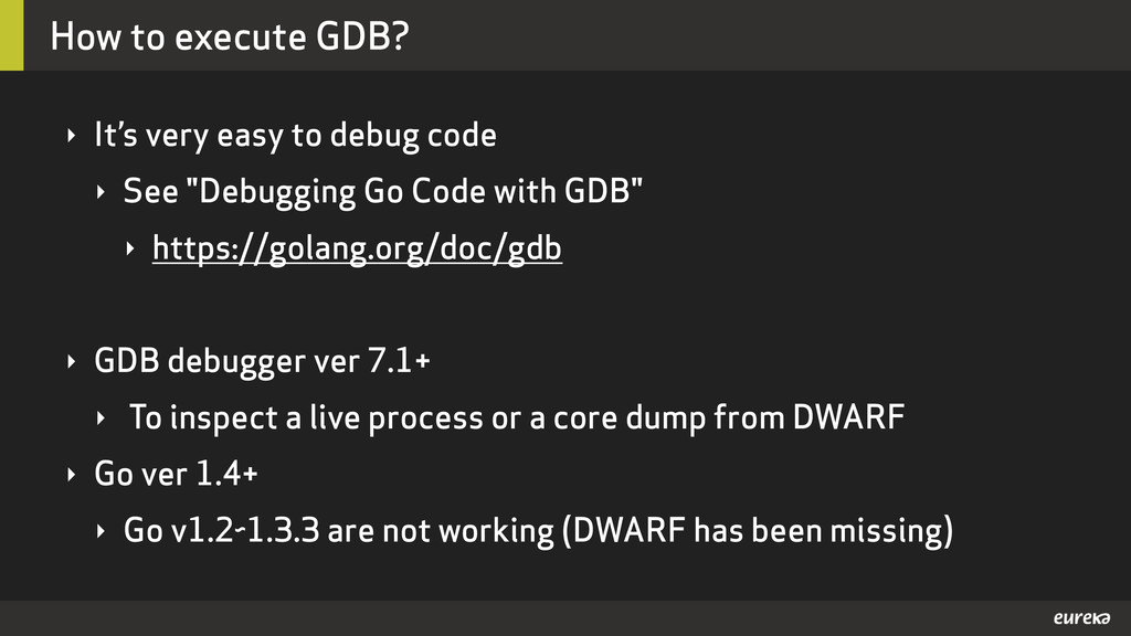 How to execute GDB? ‣ It's very easy to debug c...
