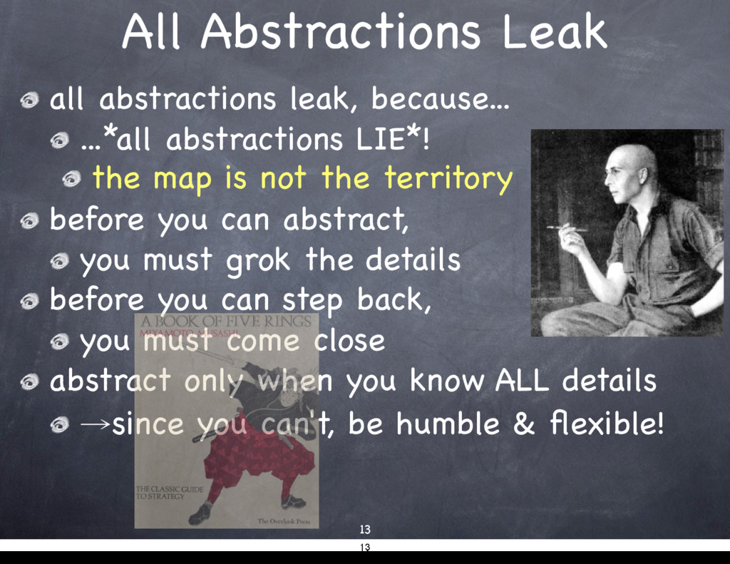 all abstractions leak, because...  ...*all abst...