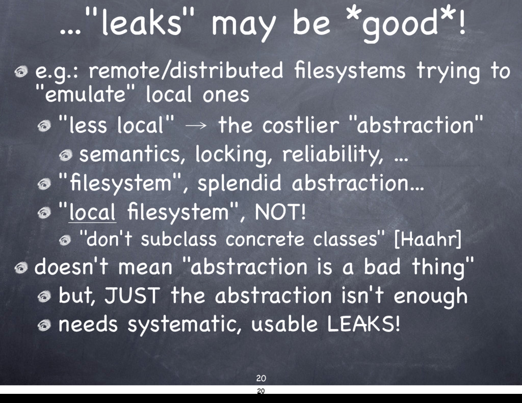 "...""leaks"" may be *good*! 20 e.g.: remote/distr..."