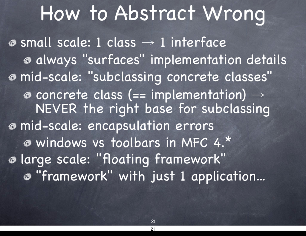 How to Abstract Wrong small scale: 1 class → 1 ...