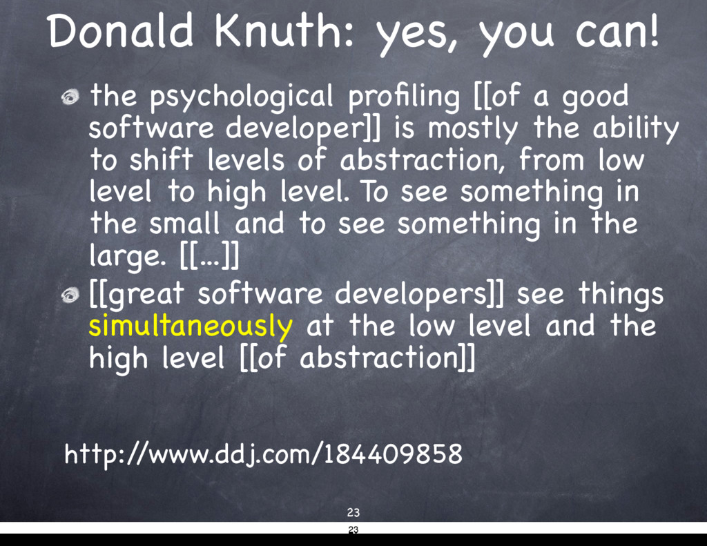 Donald Knuth: yes, you can! the psychological p...
