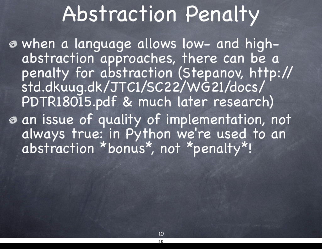Abstraction Penalty when a language allows low-...