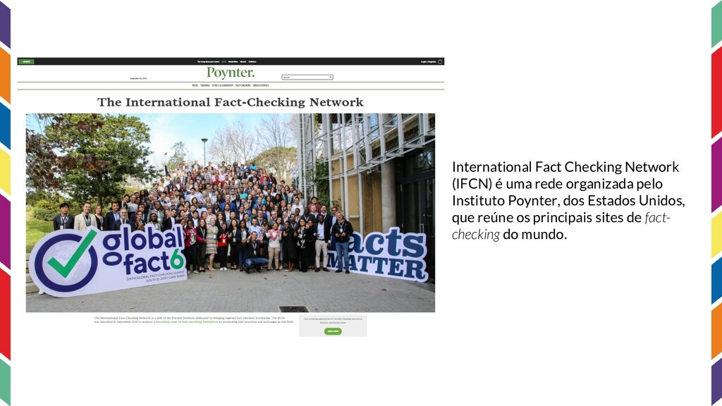 International Fact Checking Network (IFCN) é um...