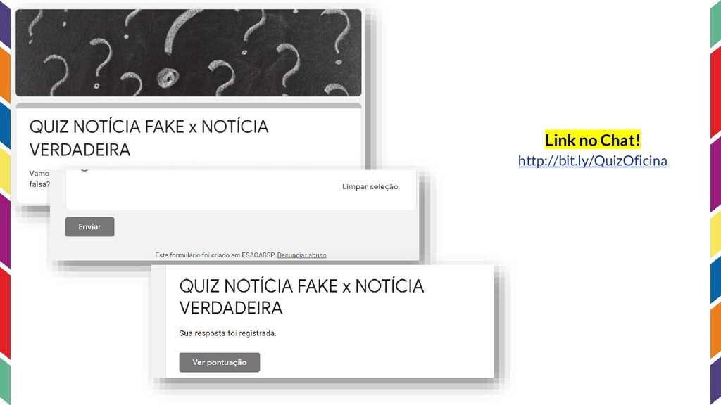 Link no Chat! http://bit.ly/QuizOficina