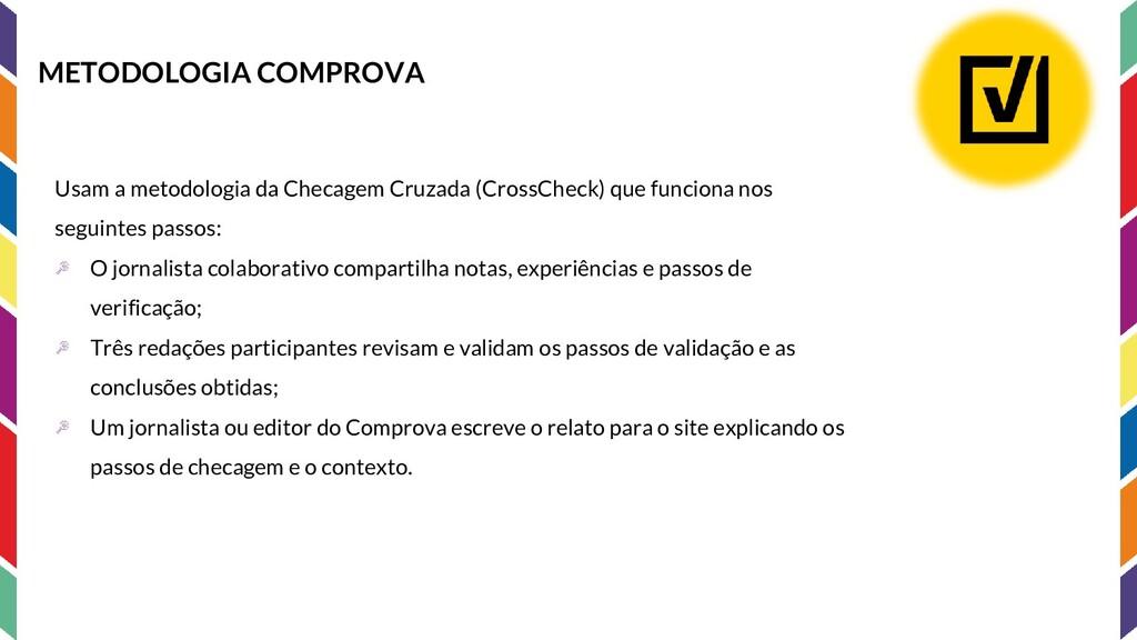 METODOLOGIA COMPROVA Usam a metodologia da Chec...