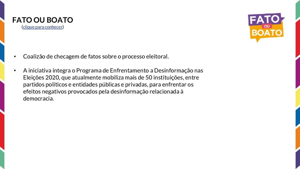FATO OU BOATO (clique para conhecer) • Coalizão...
