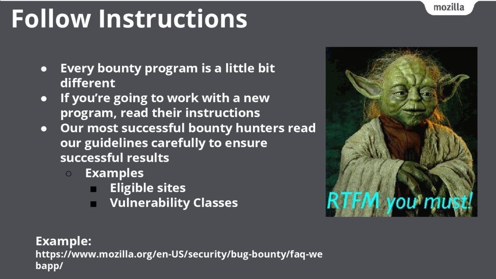 ● Every bounty program is a little bit differen...