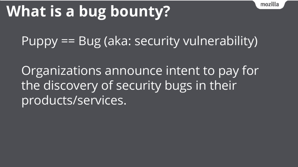 Puppy == Bug (aka: security vulnerability) Orga...