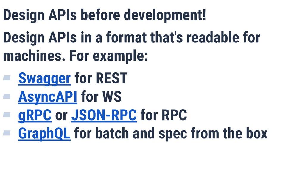 Design APIs before development! Design APIs in ...