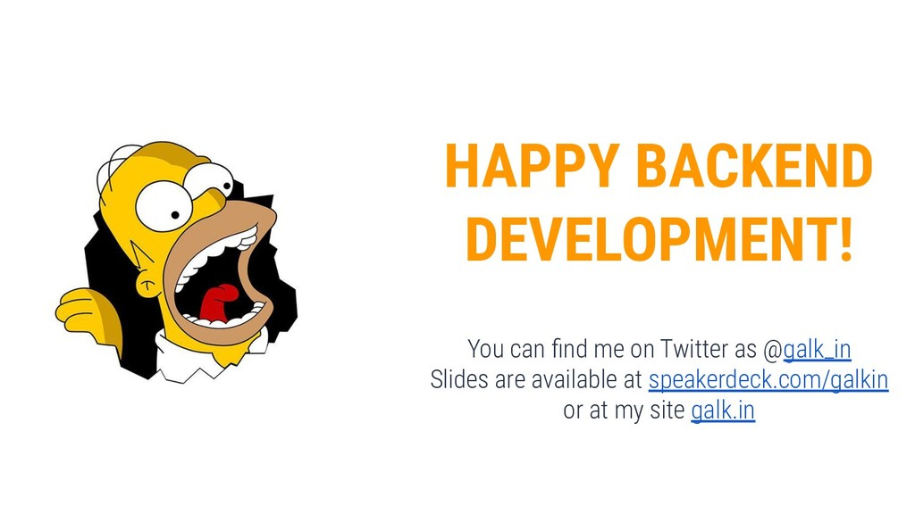 HAPPY BACKEND DEVELOPMENT! You can find me on Tw...