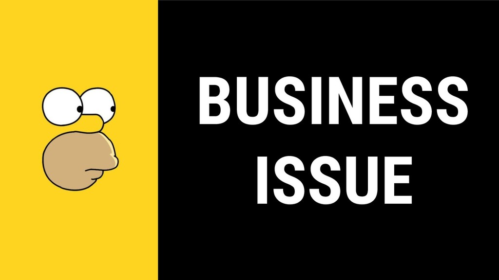 BUSINESS ISSUE
