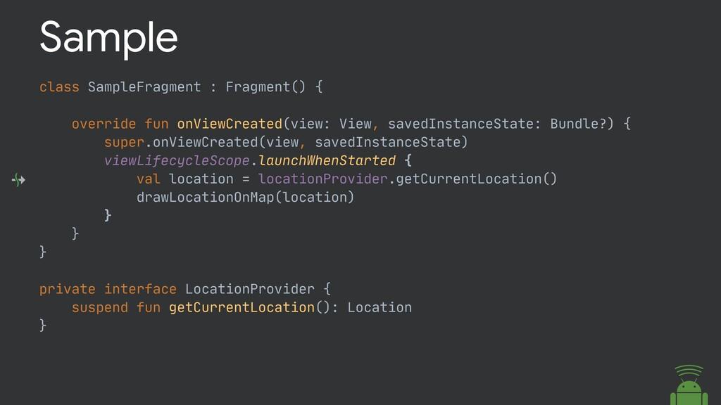 class SampleFragment : Fragment() {  override f...