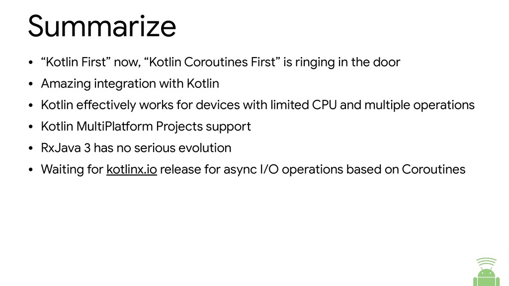 """Summarize • """"Kotlin First"""" now, """"Kotlin Corouti..."""