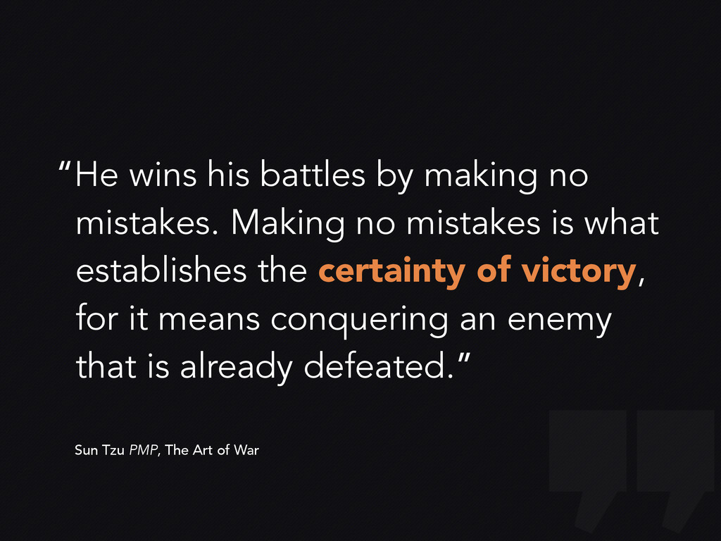 """He wins his battles by making no mistakes. Mak..."