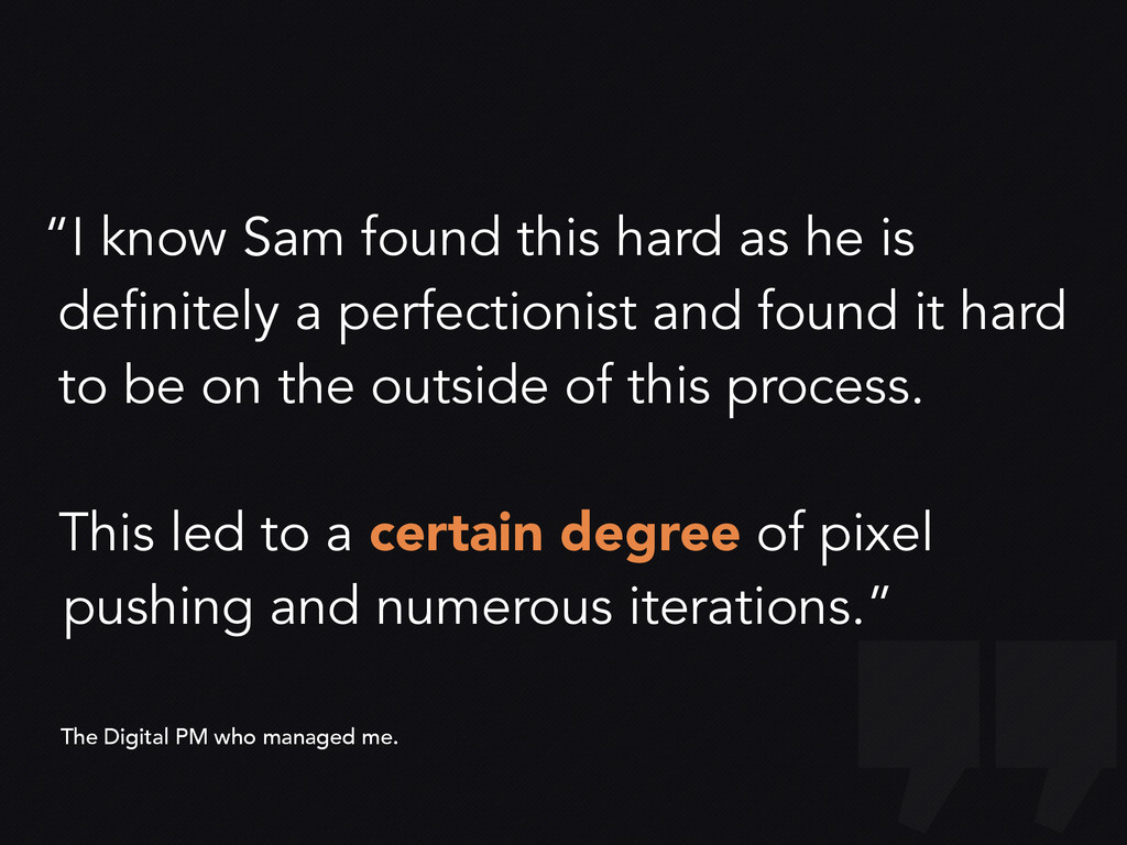 """I know Sam found this hard as he is definitely..."