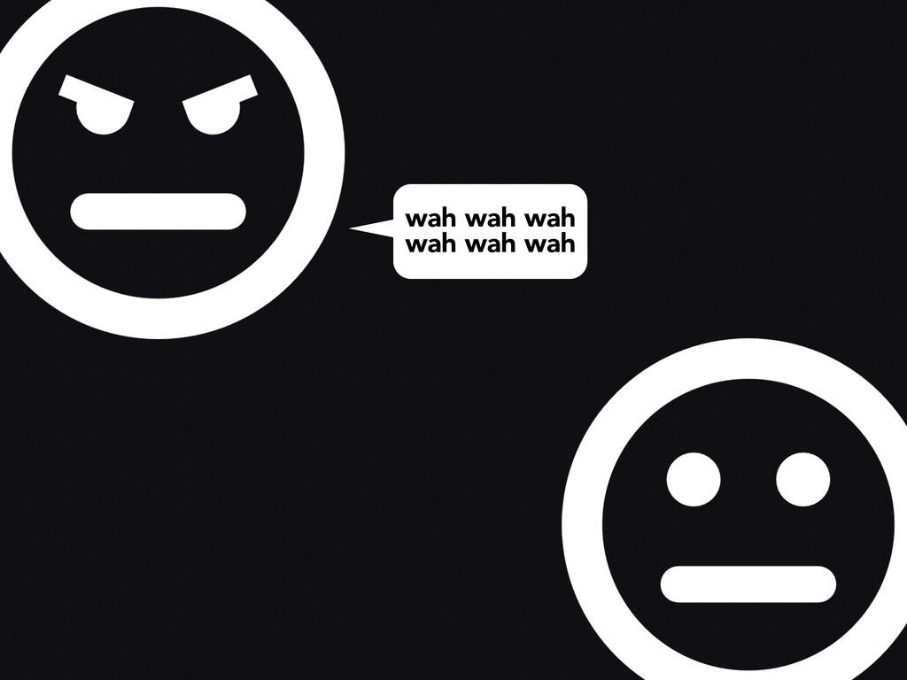wah wah wah wah wah wah