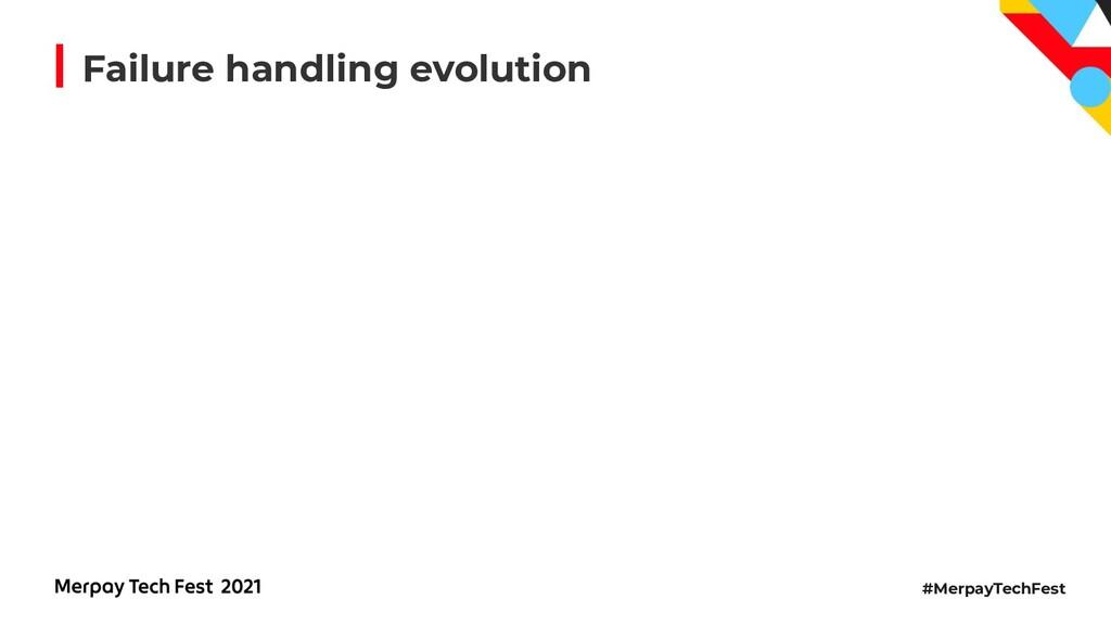 #MerpayTechFest Failure handling evolution