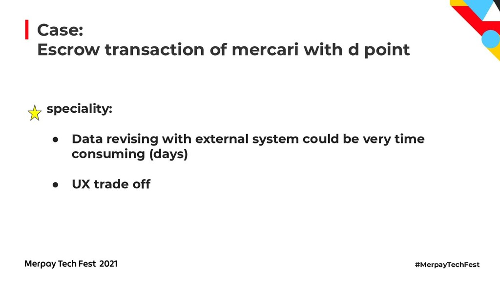 #MerpayTechFest Case: Escrow transaction of mer...