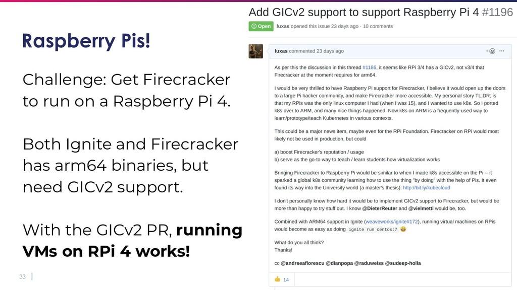 33 Raspberry Pis! Challenge: Get Firecracker to...