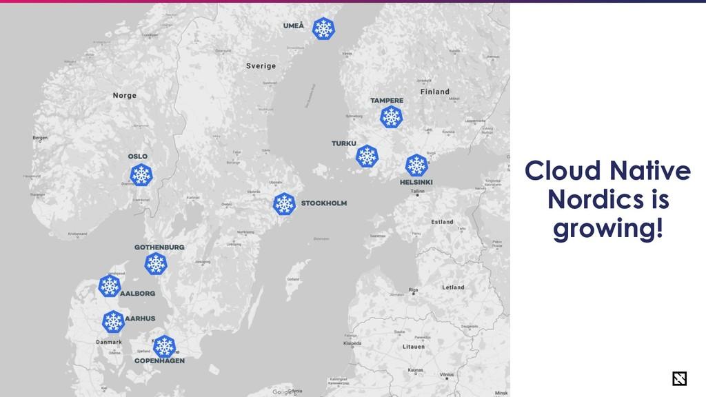 5 Cloud Native Nordics is growing!