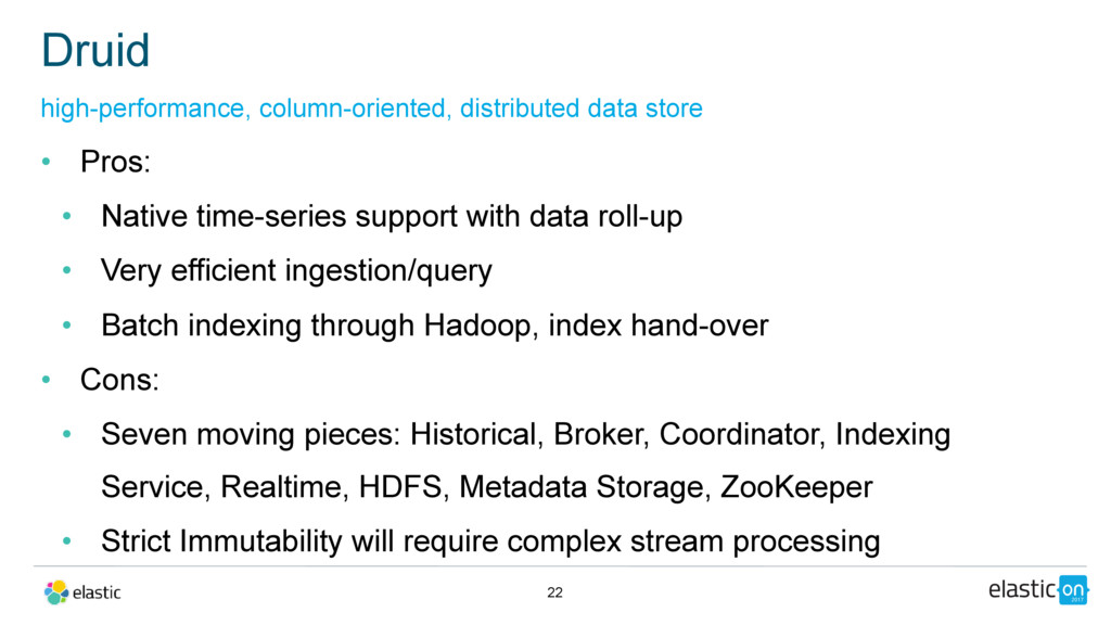 • Pros: • Native time-series support with data ...