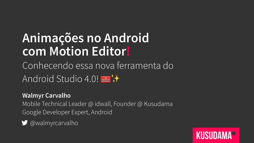 Animações no Android com Motion Editor! Conhece...