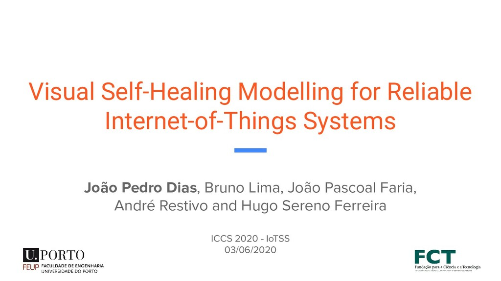 Visual Self-Healing Modelling for Reliable Inte...