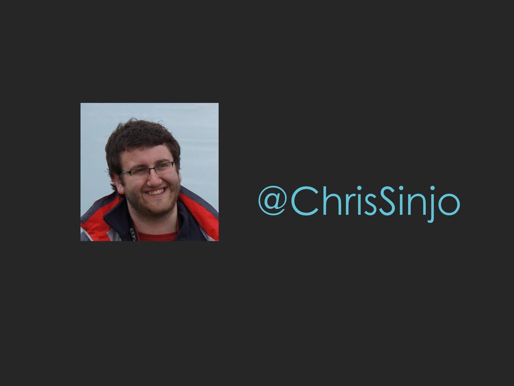 @ChrisSinjo