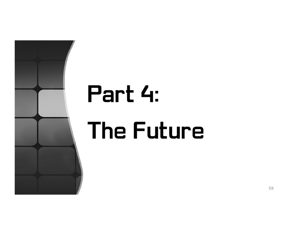 Part 4: The Future 59