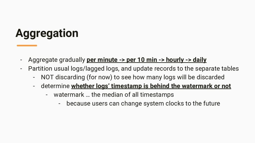 Aggregation - Aggregate gradually per minute ->...