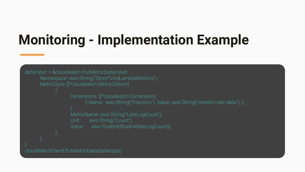 Monitoring - Implementation Example dataInput :...